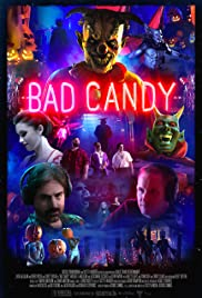 Bad Candy Poster