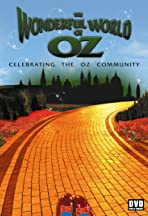 The Wonderful World of Oz: Celebrating the Oz Community