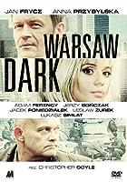 Warsaw Dark – Lektor – 2011