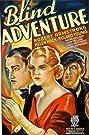 Blind Adventure (1933) Poster