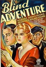 Blind Adventure(1933) Poster - Movie Forum, Cast, Reviews
