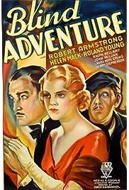 Blind Adventure (1933) film en francais gratuit