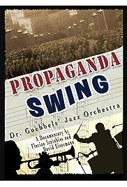 Propaganda Swing: Dr. Goebbels' Jazz Orchestra