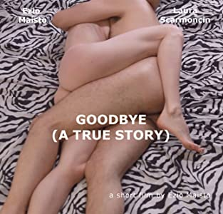Sites for watching online movies Goodbye: A True Story [h.264]