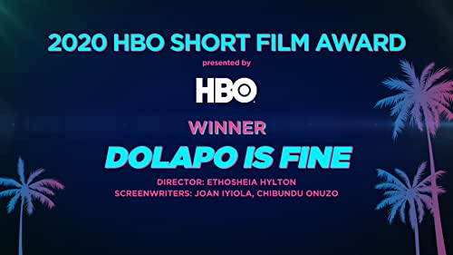 'Dolapo is Fine' Wins the 2020 HBO Short Film Award at ABFF