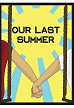 Our Last Summer