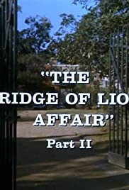The Bridge of Lions Affair: Part II Poster