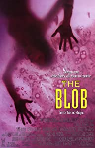 Watch preview movies The Blob by Fred Dekker [WEBRip]