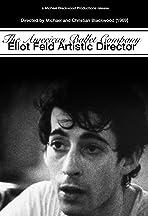 The American Ballet Company: Eliot Feld Artistic Director