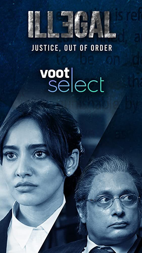 Illegal (2020) Hindi S01 Ep (01-10)  WEB-DL 720P
