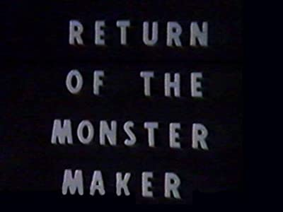 Watch bittorrent movies Return of the Monster Maker [640x352]