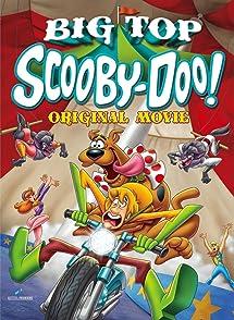 Scooby Doo Big Top Scoobyสคูบี้ดู ตอน ละครสัตว์สุดป่วน