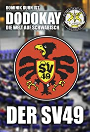 Die Welt auf Schwäbisch - Der SV 49 Poster