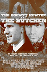 Websites for watching free full movies The Bounty Hunter and the Butcher by none [hd720p]