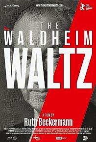 Primary photo for The Waldheim Waltz