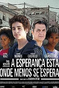 A Esperança Está Onde Menos Se Espera (2009)