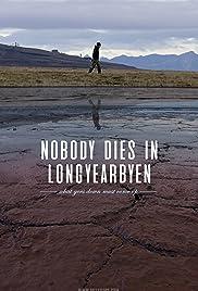Nobody Dies in Longyearbyen