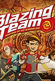 Blazing Team: Masters of Yo Kwon Do Poster