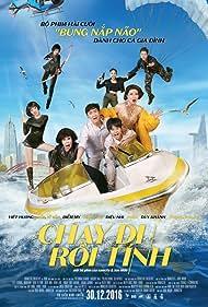 Vi Van Hua, Diem My, Khang Trong, Dieu Nhi, Viet Huong, Nam Thu, PuKa, and Duy Khanh in Chay Di Roi Tinh (2016)