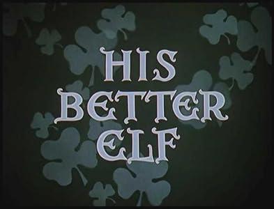 His Better Elf none