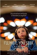 I'll Hide You Seek