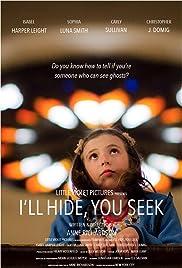 I'll Hide You Seek Poster