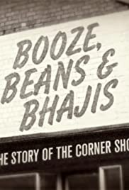 Booze, Beans & Bhajis: The Story of the Corner Shop Poster