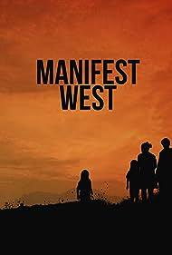 Manifest West (2021)