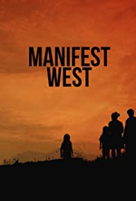 Primary photo for Manifest West
