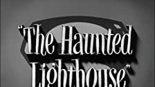 The Haunted Lighthouse