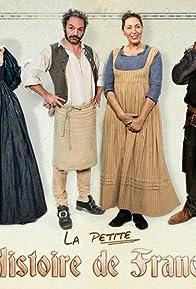 Primary photo for La petite histoire de France