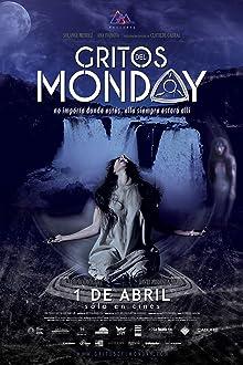 Gritos del Monday (2016)