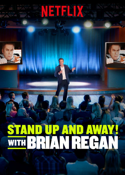 Standup and Away! with Brian Regan (2018)