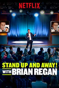 Primary photo for Standup and Away! with Brian Regan