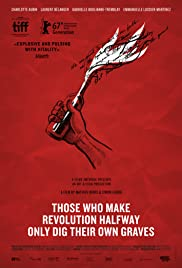 Those Who Make Revolution Halfway Only Dig Their Own Graves Poster