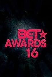 Bet Awards 2016 2016 Imdb