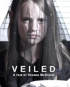 Descargas completas de películas para adultos Veiled  [640x320] [720x400] by Deanna McDaniel (2009)