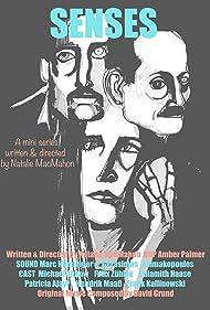 Michael Ihnow, Natalie MacMahon, and Felix Zühkle in Senses (2016)