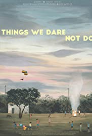 Things We Dare Not Do