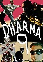 D.H.A.R.M.A. 9