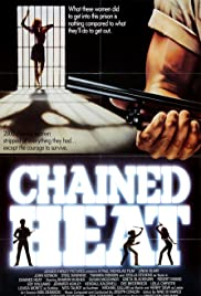 Chained Heat (1983) Poster - Movie Forum, Cast, Reviews