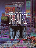The Cabinet of Dr. Ramirez poster thumbnail