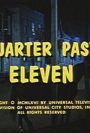 Quarter Past Eleven Poster
