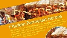 Héroes de pollo parmesano