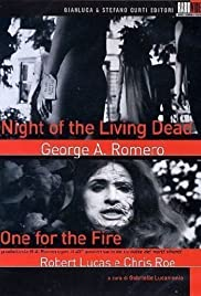 One for the Fire: The Legacy of 'Night of the Living Dead' Poster