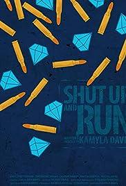 Shut Up and Run Poster