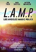 L.A.M.P. - Los Angeles Magic Police