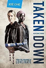 Taken Down (TV Series 2018– ) - IMDb