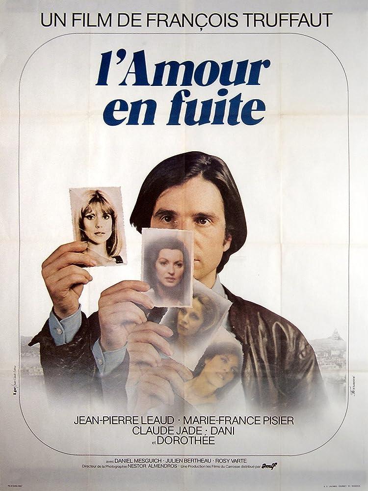 Dani, Dorothée, Claude Jade, Jean-Pierre Léaud, and Marie-France Pisier in L'amour en fuite (1979)