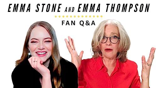 Emma Stone and Emma Thompson Answer Fan Questions